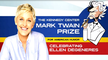 Image of Ellen DeGeneres: The Kennedy Center Mark Twain Prize